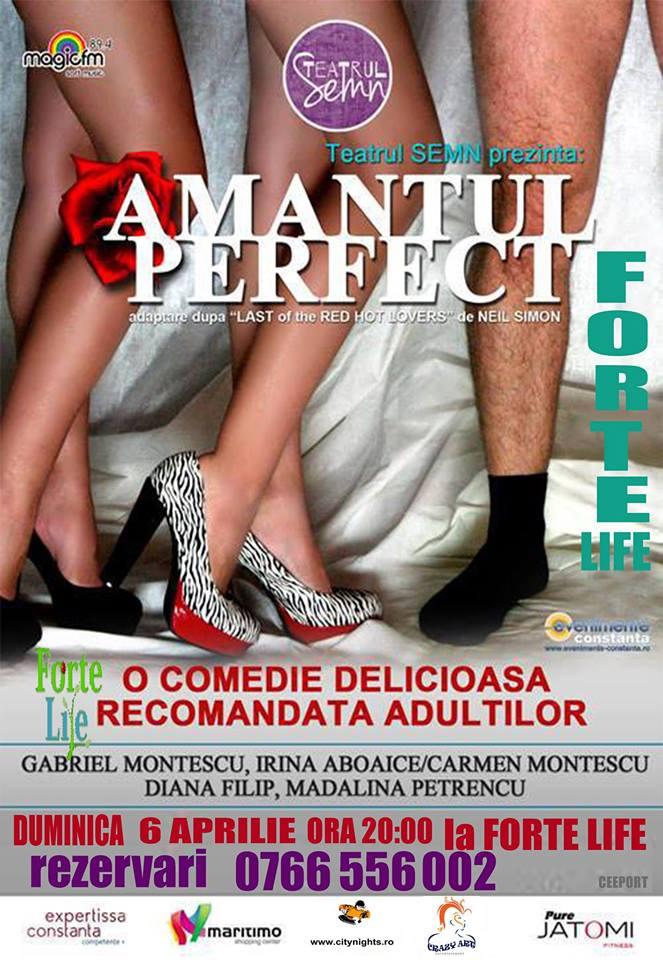 Teatru: AMANTUL PERFECT la Forte Life