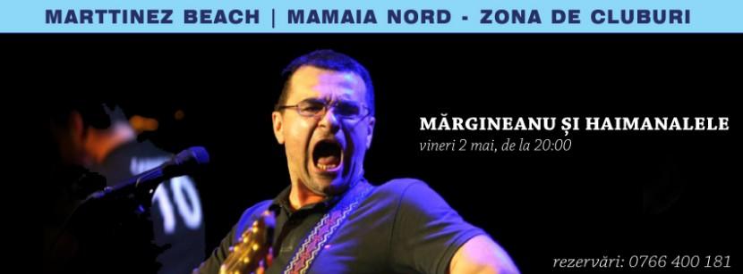 Concert MIHAI MARGINEANU la Marttinez Beach pe 2 mai