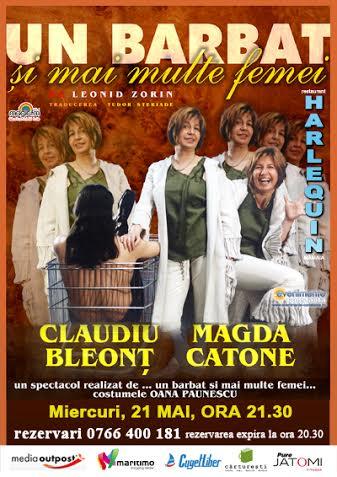 """Teatru: """"Un barbat si mai multe femei"""" cu Magda Catone si Claudiu Bleont la Harlequin"""
