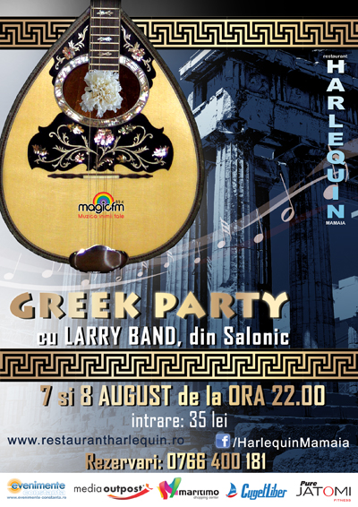LIVE GREEK PARTY la Harlequin Mamaia