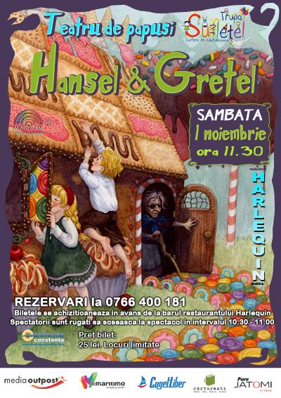 Teatru de papusi: HANSEL SI GRETEL cu trupa Sufletel la Harlequin