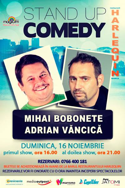 Stand-up comedy cu Bobonete si Vancica la Harlequin