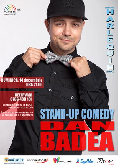 Stand-up comedy cu DAN BADEA la Harlequin Mamaia