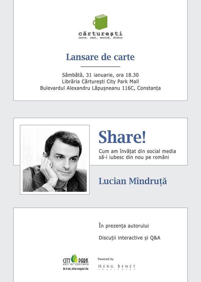 """Lansare de carte:""""Share!"""" de Lucian Mîndruță la Cărturești Constanța"""