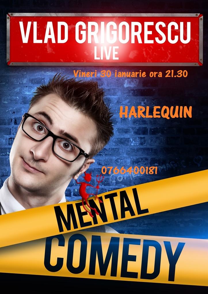 MENTAL COMEDY cu Vlad Grigorescu la Harlequin
