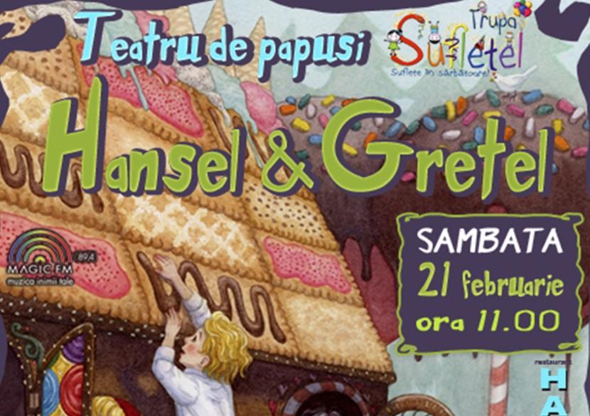 Teatru pentru copii si parinti: HANSEL SI GRETEL