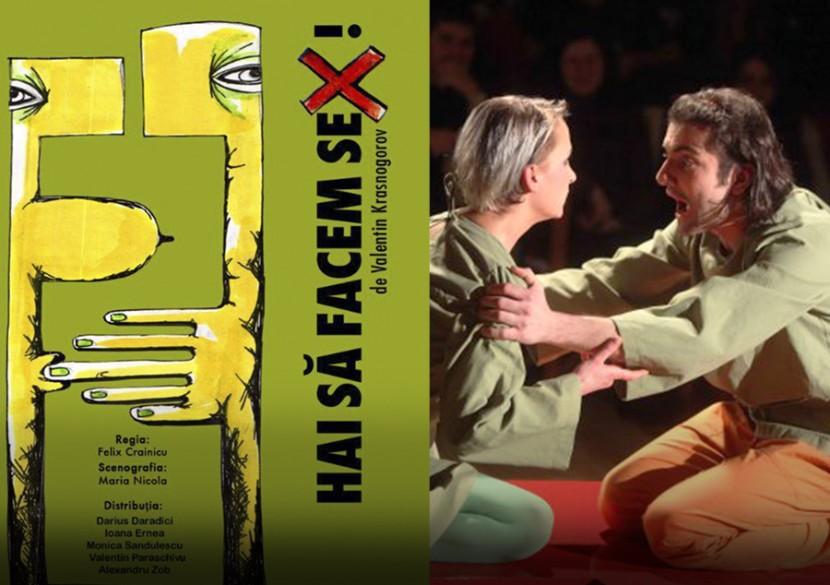 "Teatru, ""HAI SA FACEM SEX""! O piesa dulce-amara"