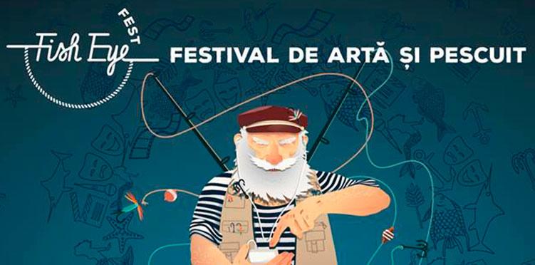 FISH EYE FEST. Festival de arta si pescuit cu trupe si muzica misto!