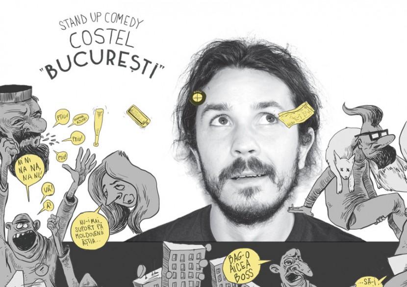 """Stand-up! COSTEL aduce """"Bucuresti"""" la Constanta!"""