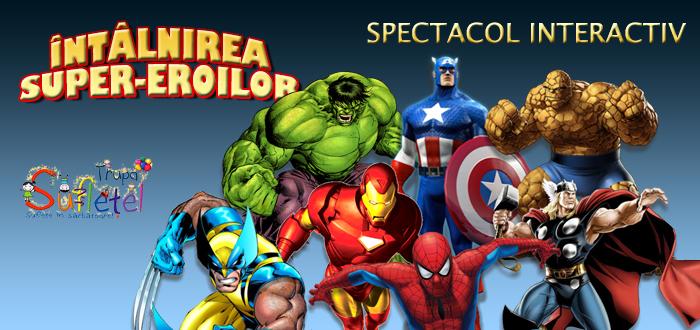 """Spectacol interactiv """"INTALNIREA SUPER-EROILOR"""", la Harlequin"""