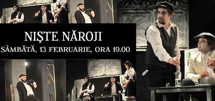 """""""NISTE… NAROJI"""" urca pe scena Teatrului de Stat Constanta"""