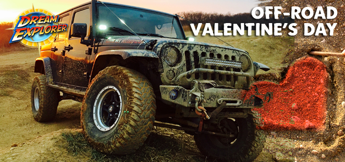 OFF ROAD de Valentine's Day, cu Dream Explorer