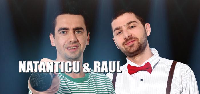 Stand-up cu NATANTICU si RAUL, la Harlequin