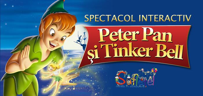 Spectacol interactiv pentru cei mici. PETER PAN si TINKER BELL!