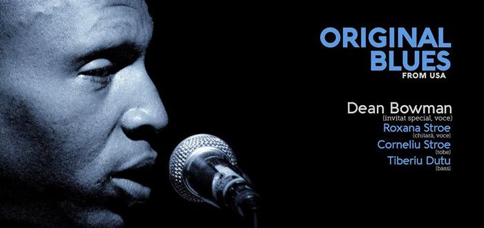 Original Blues From USA cu Dean Bowman la Doors