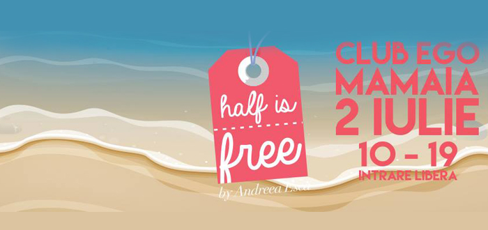 Targ cu haine de firma la jumatate de pret! HALF IS FREE by Andreea Esca, la Mamaia