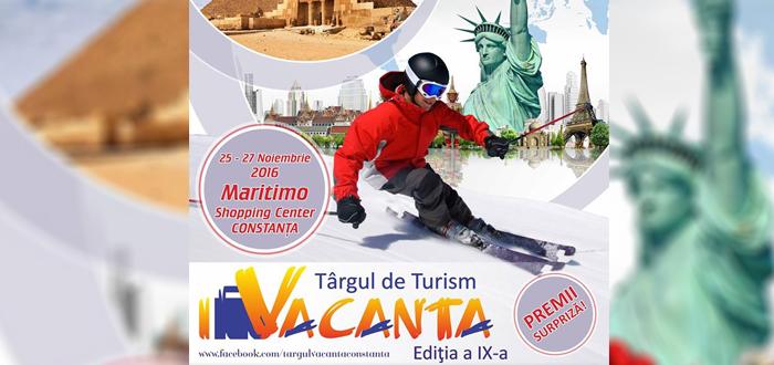 """Fă-ţi planurile! Târgul de Turism """"VACANŢA"""" 2016, la Maritimo"""