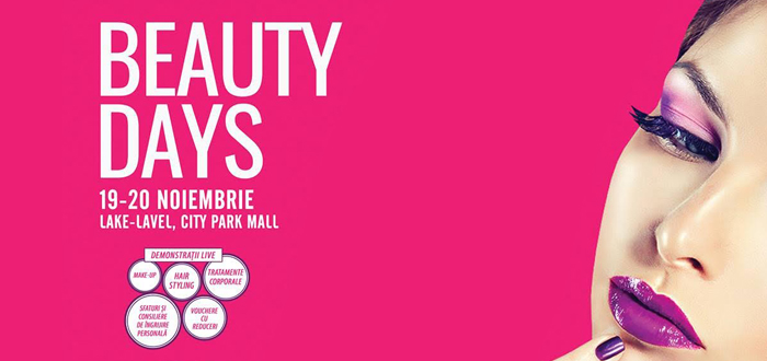 BEAUTY DAYS. Târg de frumuseţe la City Park Mall!