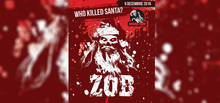 Concert ZOB: Who Killed Santa, la Doors Club