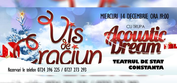 "Concert ""VIS DE CRĂCIUN"", cu Acoustic Dream, la Teatrul de Stat"