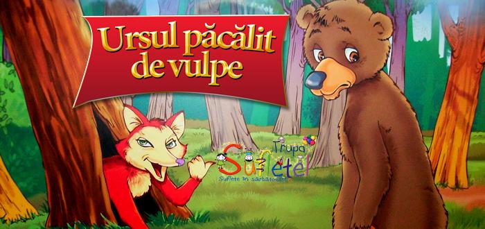 URSUL PĂCĂLIT DE VULPE, spectacol pentru cei mici, la Harlequin!