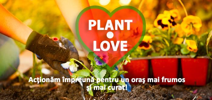 PLANT LOVE. Iubitorii de natură sunt invitaţi la plantat de flori!