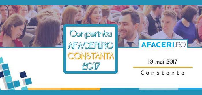 Eveniment pentru antreprenori. Conferinţa AFACERI.RO revine la Constanţa!