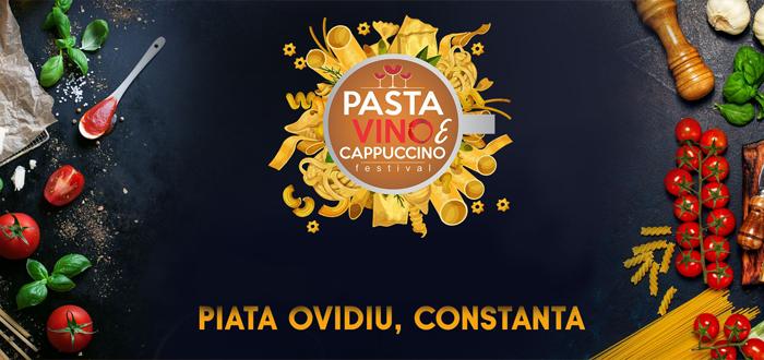 Festival culinar în Piaţa Ovidiu: PASTA, VINO e CAPPUCINO