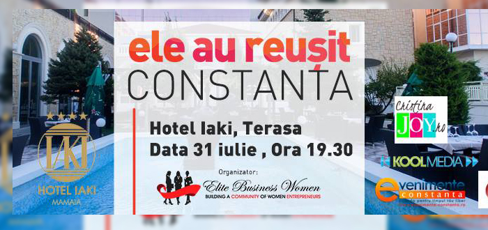 """Ele au reuşit"", un eveniment ELITE Business Women, la Constanţa"