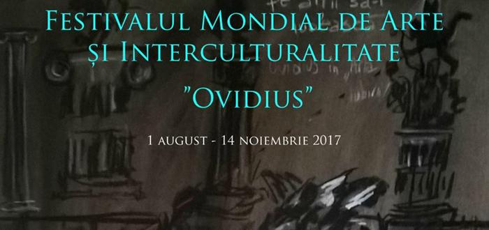"""Începe Festivalul Mondial de Arte """"Ovidius"""""""