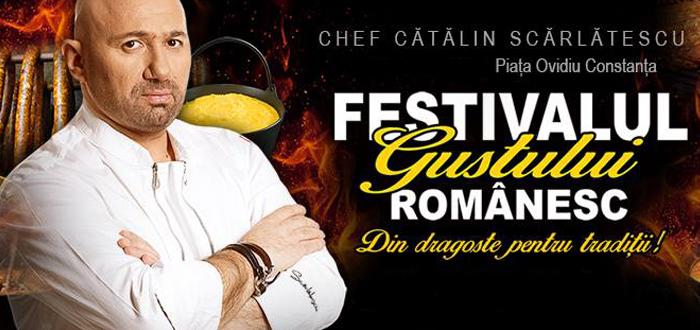 Cătălin Scărlătescu aduce FESTIVALUL GUSTULUI ROMÂNESC la Constanţa
