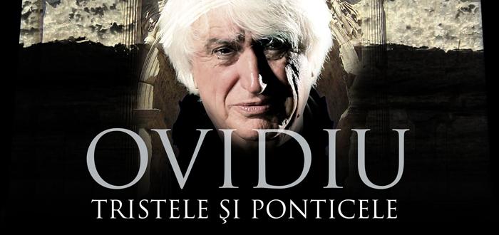 OVIDIU – Tristele şi Ponticele, la Teatrul de Stat Constanţa
