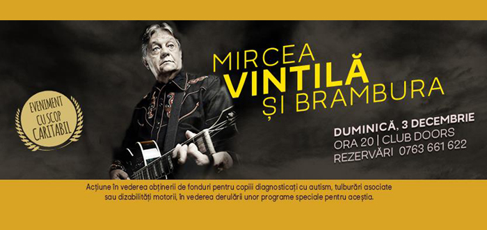 Concert caritabil! Mircea Vintila şi Trupa Brambura, la Doors