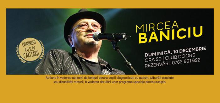 Concert CARITABIL cu Mircea Baniciu. Music for Autism, la Doors