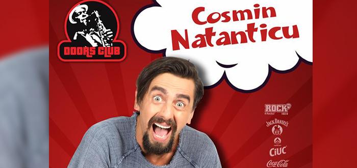 "Stand-up ""PE BUNE"", cu COSMIN NATANTICU, la Doors"