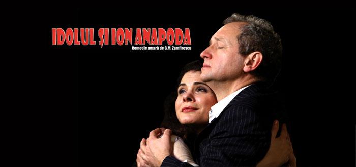 Teatru IDOLUL ŞI ION ANAPODA. Cu Dan Puric, la Casa de Cultură