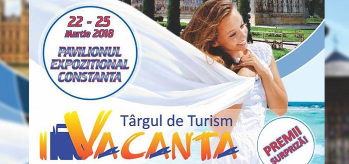 """Alegeţi concediul dorit la Târgul de Turism """"VACANŢA"""" ediţia 2018, la Constanţa"""