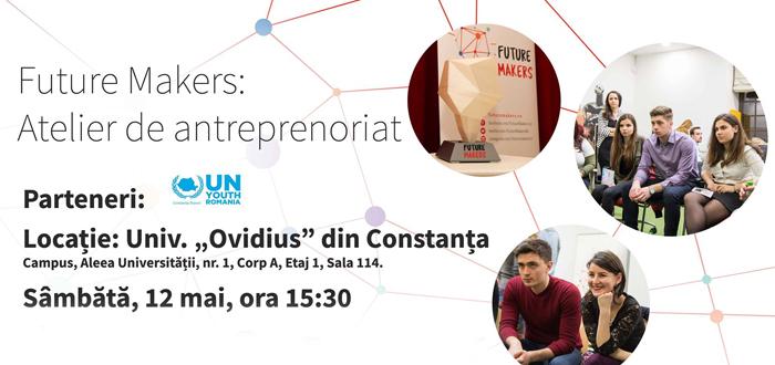 Pentru tineri, Atelierul de Antreprenoriat Future Makers, la Constanța. Premii în valoare de 20.000 de euro