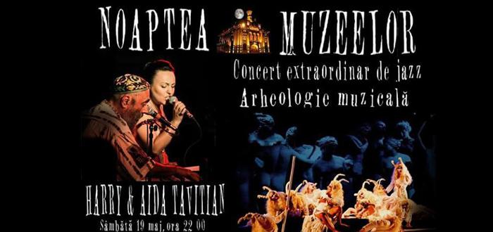 Noaptea Muzeelor. Concert Harry & Aida Tavitian, la Muzeul de Istorie și Arheologie Constanța