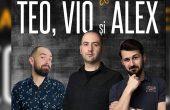 Stand-up cu TEO, VIO și ALEX, la Phoenix