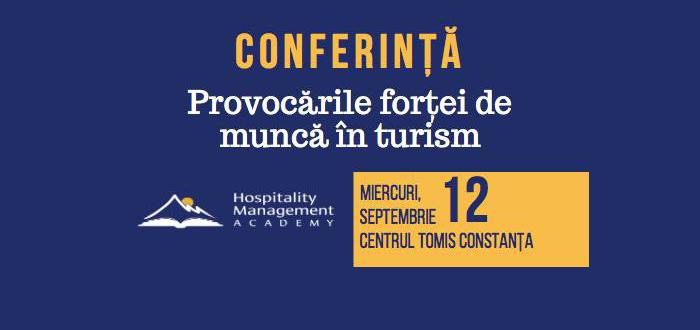 """Conferință la Constanța: """"Provocările Forței de Muncă în Turism"""""""