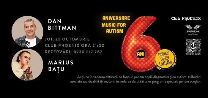 6 ani de Music For Autism! Concert aniversar cu Dan Bittman şi Marius Baţu, la Phoenix
