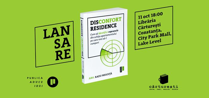 """Lansare de carte. """"Disconfort Residence"""", de Radu Negoiță, la Cărturești"""