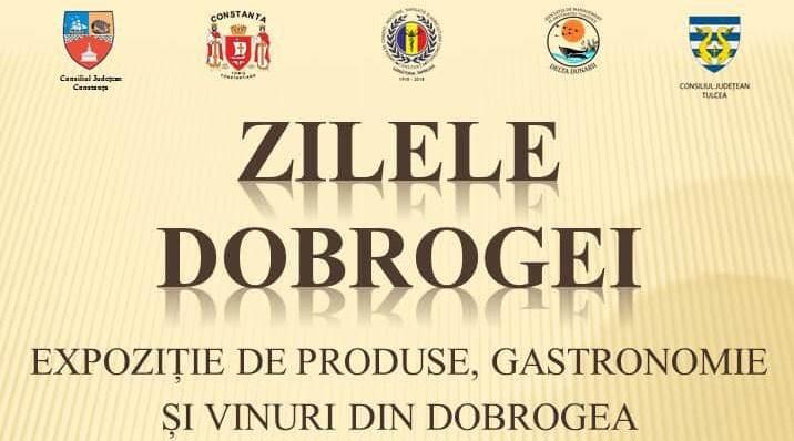 """""""Zilele Dobrogei"""" la Pavilionul Expozițional"""