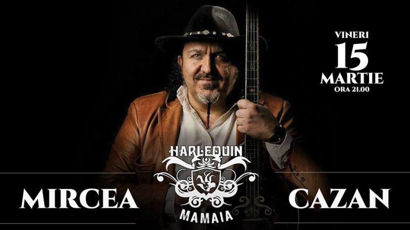 Concert MIRCEA CAZAN la Harlequin Mamaia