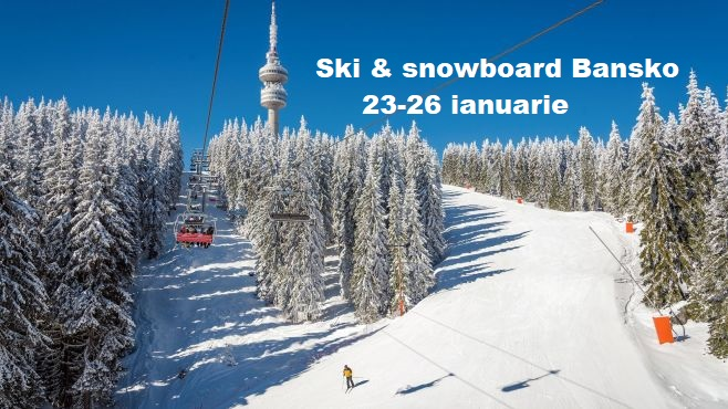 Ski & snowboard Bansko 2020 cu Dream Explorer