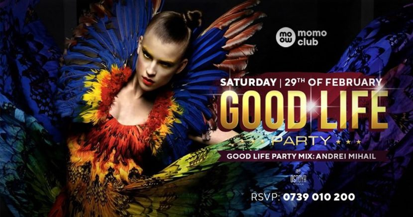 Good Life Party sâmbătă la Momo Club