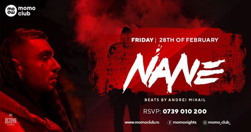 NANE vine in Momo Club pe 28 februarie