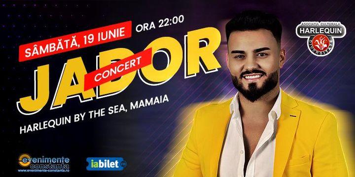 Concert JADOR pe 19 iunie la Harlequin by the Sea din Mamaia